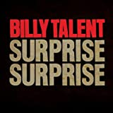 SURPRISE SURPRISE  von  BILLY TALENT