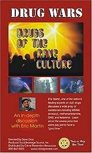 Drug Wars:  Drugs of the Rave Culture
