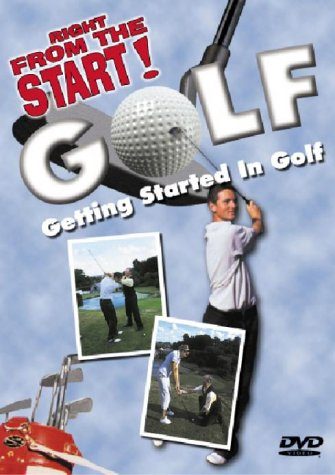 Golf - Right From The Start (Getting Started In Golf) [DVD] [2004]