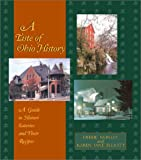 img - for A Taste of Ohio History: A Guide to Historic Eateries and Their Recipes (Taste of History, 2) book / textbook / text book