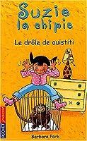 Suzy la Chipie, tome 2 : Le Drôle de ouistiti