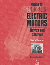Guide to European Electric Motors: Drives and Controls (European Guide Series (REP))