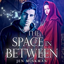The Space in Between Audiobook by Jen Minkman Narrated by Karen Krause