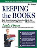 img - for By Linda Pinson Keeping the Books: Basic Recordkeeping and Accounting for Small Business (Small Business Strategies (Eighth edition) book / textbook / text book