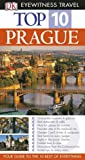 Theodore Schwinke DK Eyewitness Top 10 Travel Guide: Prague