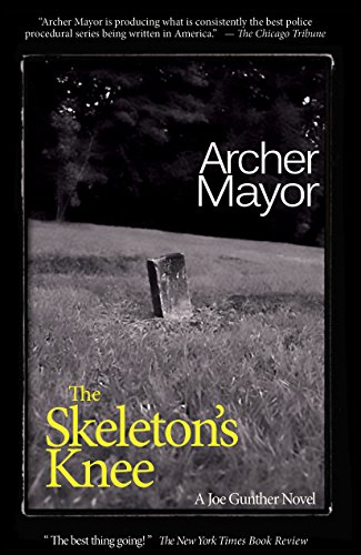 The Skeleton's Knee (Joe Gunther Mysteries (Paperback))