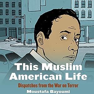 This Muslim American Life Audiobook