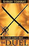 The Duel (Killing Machine Book 1)
