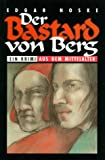 echange, troc Edgar Noske - Der Bastard von Berg. Historischer Krimi (Livre en allemand)