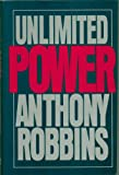 Unlimited Power: New Science of Personal Achievement