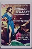 img - for Primal Spillane: The Early Stories 1941-1942 book / textbook / text book