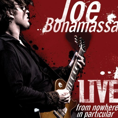 Live From Nowhere In Particular [2 CD] by Joe Bonamassa (2009-01-25)