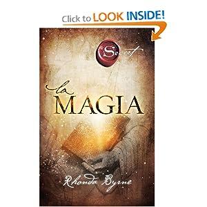 La magia (Secret) (Spanish Edition) Rhonda Byrne