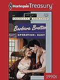 Operation: Baby (Harlequin American Romance)