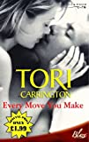Every Move You Make (Blaze Romance) (0263849473) by Tori Carrington