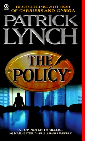 The Policy, PATRICK LYNCH