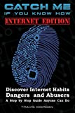 img - for Catch Me If You Know How - Internet Edition book / textbook / text book