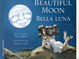 Beautiful Moon:Bella Luna