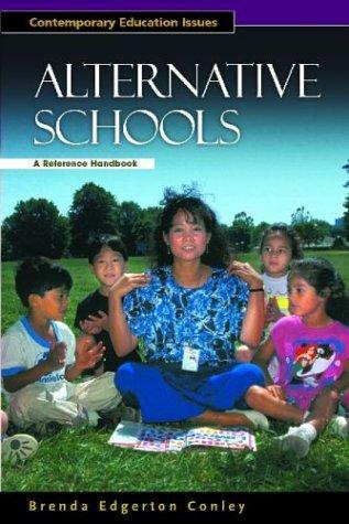 Alternative Schools: A Reference Handbook (Contemporary