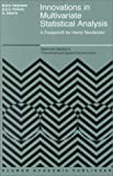 Innovations in multivariate statistical analysis:a festschrift for Heinz Neudecker