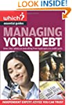 Managing Your Debt: Covers Everything...