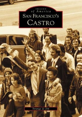 San Francisco's Castro   (CA)  (Images of America)