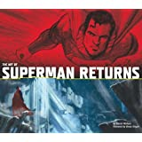 The Art of Superman Returnsby Daniel Wallace