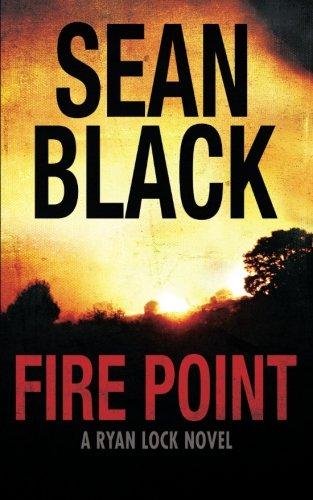 Fire Point: Volume 6 (Ryan Lock)