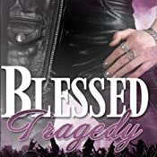 Blessed Tragedy: Volume 1 | [H. B. Heinzer]