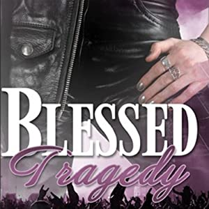 Blessed Tragedy Audiobook