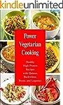 Power Vegetarian Cooking: Healthy Hig...