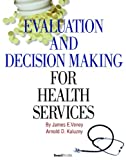 img - for Evaluation and Decision Making for Health Services book / textbook / text book