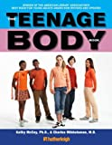 img - for The Teenage Body Book [TEENAGE BODY BK REVISED UP -OS] book / textbook / text book
