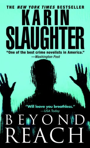 Image for Beyond Reach: A Novel of Suspense (Grant County)