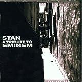 Stan: A Tribute to Eminem