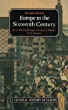 H. Koenigsberger Europe in the Sixteenth Century (General History of Europe)