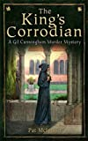The King's Corrodian (A Gil Cunningham Murder Mystery)