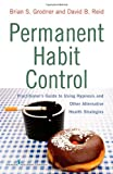 img - for Permanent Habit Control: Practitioner  s Guide to Using Hypnosis and Other Alternative Health Strategies book / textbook / text book