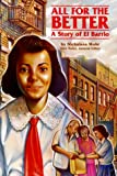 Steck-Vaughn Stories of America: Student Reader All for the Better , Story Book