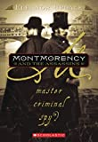Montmorency And The Assassins: Master, Criminal, Spy? (Turtleback School & Library Binding Edition) (1417763663) by Updale, Eleanor