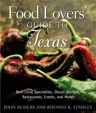 Food Lovers' Guide to Texas