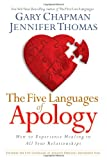 The Five Languages of Apology: How to Experience Healing in All Your Relationships (1881273571) by Gary D Chapman