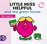 Little Miss Helpful and the Green House (Little Miss New Story Library) Roger Hargreaves
