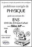 echange, troc Gilles Alozy - Physique ENS 1990-1999, tome 4 : Filière MP