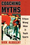 Coaching Myths: Fifteen Wrong Ideas i...