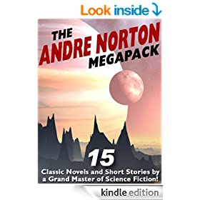 The Andre Norton Megapack: 15 Classic Novels and Short Stories