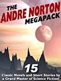 img - for The Andre Norton Megapack: 15 Classic Novels and Short Stories book / textbook / text book