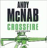 Andy McNab Andy McNab - ANDY McNAB CROSSFIRE 3CD AUDIO BOOK READ