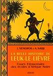 La belle histoire de Leuk-le-Li�vre :...