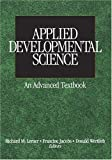 img - for Applied Developmental Science: An Advanced Textbook (The SAGE Program on Applied Developmental Science) book / textbook / text book